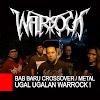Bab Baru Crossover / Metal Ugal ugalan WARROCK !