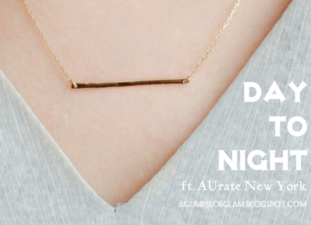 A Glimpse of Glam: Day to Night ft AUrate New York - Andrea Tiffany