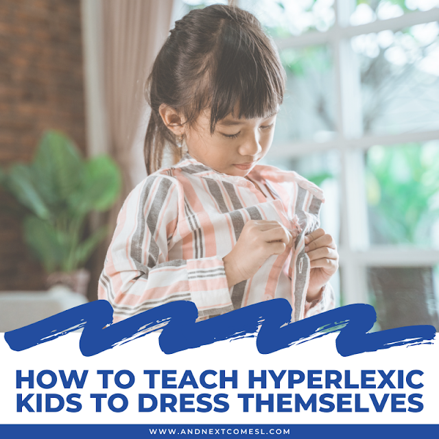 Dressing skills and hyperlexia: tips and strategies for how to teach kids to dress themselves
