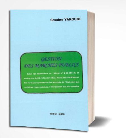 gestion des marchés publics Smail YAKOUBI 2008