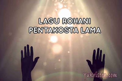 lagu rohani pantekosta lama