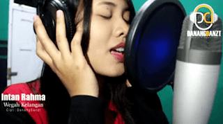Lirik Lagu Wegah Kelangan (Dan Artinya) - Intan Rahma