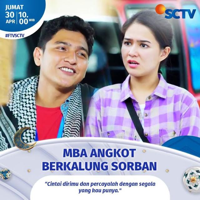 Daftar Nama Pemain FTV Mba Angkot Berkalung Sorban SCTV 2021 Lengkap