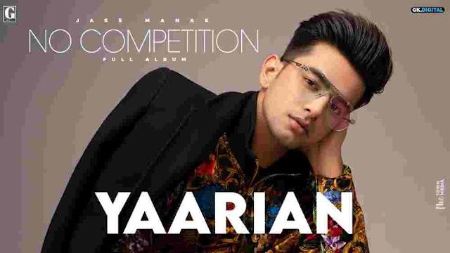 Yaarian Lyrics Jass Manak & Asees Kaur