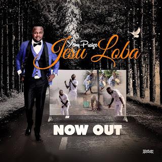 Yemy Praize - Yesu Loba