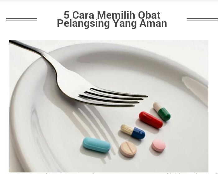 5 Cara Memilih Obat Pelangsing Yang Aman Panduan Diet Sehat