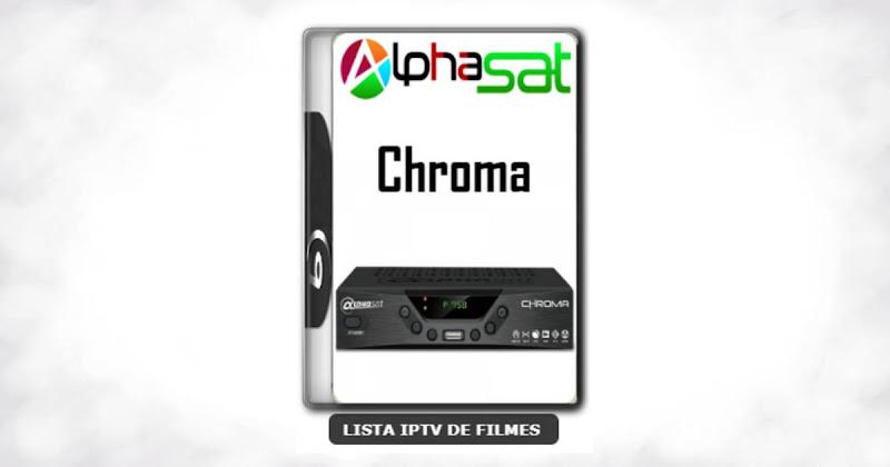Alphasat Chroma Nova Atualização Adicionado SKS 61w V12.00.07.S60
