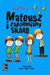 http://lubimyczytac.pl/ksiazka/4850678/mateusz-i-zapomniany-skarb