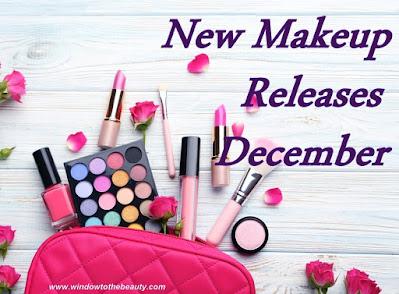 New Makeup Releases December