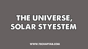 The Universe & Our Solar System