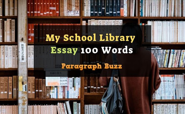 My School Library Essay 100 Words