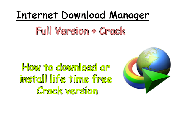 How to download or install fully crack version of IDM
