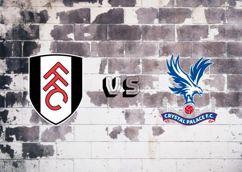 Fulham vs Crystal Palace  Resumen