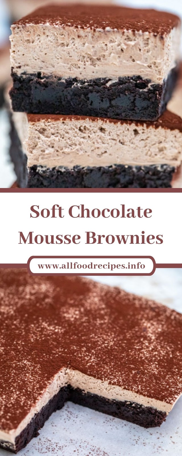 Soft Chocolate Mousse Brownies