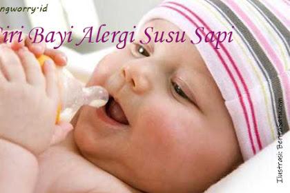 Ketahui Ciri Bayi Alergi Susu Sapi dan Cara Mengatasinya