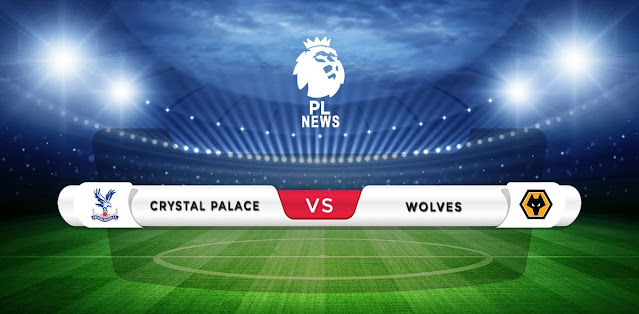 Crystal Palace vs Wolves Prediction & Match Preview