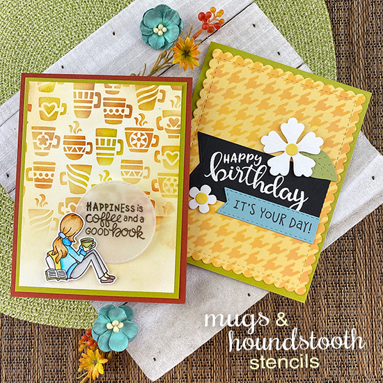 Stenciled Cards by Jennifer Jackson | Sips & Stories Stamp Set, Mugs Stencil, Houndstooth Stencil, Flower Trio Die Set, Birthday Essentials Stamp Set, Frames & Flags Die Set and Framework Die Set by Newton's Nook Designs #newtonsnook #handmade