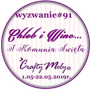 http://craftymoly.blogspot.com/2019/05/chleb-i-winowyzwanie-91.html