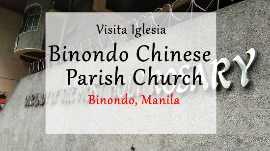 Visita Iglesia: Binondo Chinese Parish Church