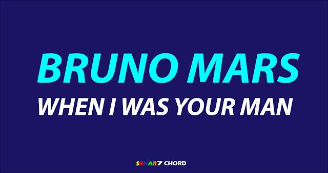 Chord Lagu When I Was Your Man – Bruno Mars. Kunci Gitar Lagu Mudah