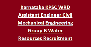 Karnataka KPSC WRD Assistant Engineer Civil Mechanical Engineering Group B Water Resources Recruitment 2020 184 Govt Jobs