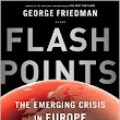 "Uncertain Europe: George Friedman's ""Flashpoints"""