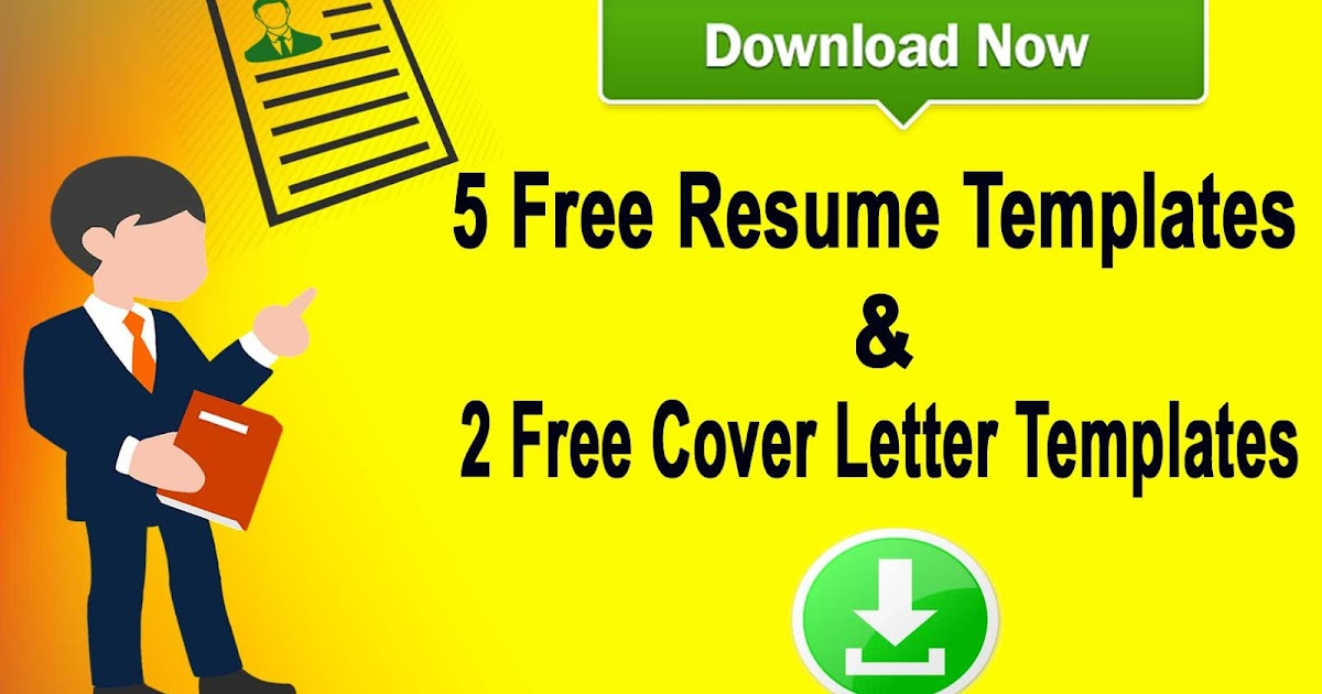 DOWNLOAD 5 RESUME TEMPLATES  TWO COVER LETTERS TEMPLATES