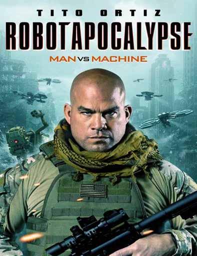 pelicula Robot Apocalypse