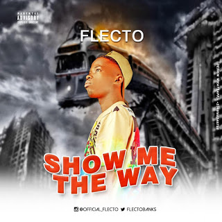 [Music] Flecto - Show Me The Way