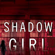 Shadow Girl ~ Gerry Schmitt (earc) review [@BerkleyPub]