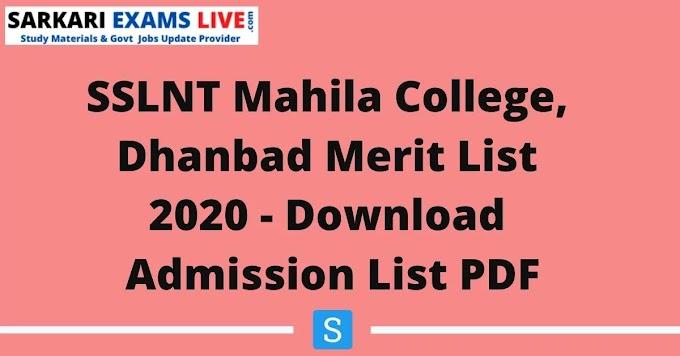SSLNT College Dhanbad Online Admission Form 2021 | Check SSLNT UG 1st 2nd 3rd Admission List 2021, Merit List PDF at www.sslnt.in