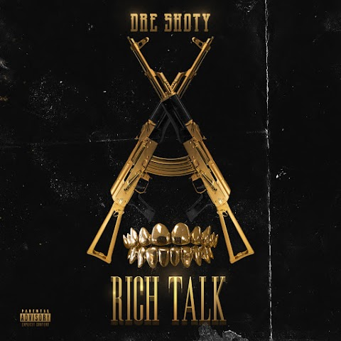 Dre Shoty - Rich Talk