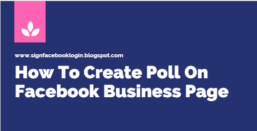 How To Make A Poll Status On Facebook