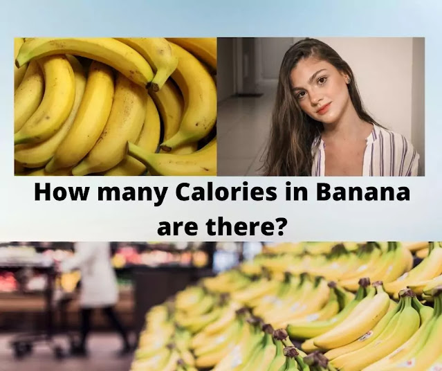 How many Calories in a Banana are there?