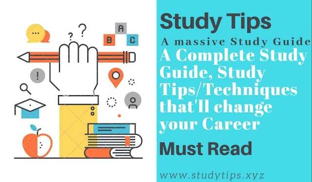 A Complete Study Guide | Study Tips | Study Techniques