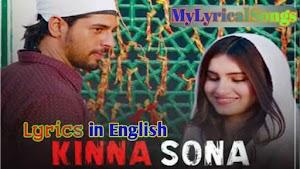 Lyrics of Kinna Sona in English | Kinna Sona Lyrics