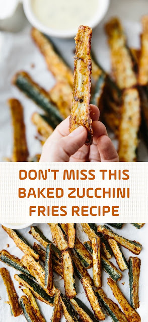 DON'T MISS THIS BAKED ZUCCHINI FRIES RECIPE
