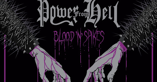 Recenze/review - POWER FROM HELL - Blood 'n' Spikes (2018)