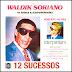Waldick Soriano - Interpretam 12 Sucessos - Vol. 02