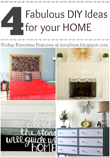 4 Fabulous DIY Ideas for your HOME : Friday Favorites Features