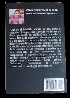 Las historias de la pandemia. El Maldito Virus. Por Olivier Rodriguez.