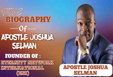 Apostle Joshua Selman Biography: Age, Education