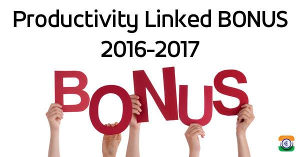 Productivity Linked Bonus for the financial year 2016-17 to Railwaymen