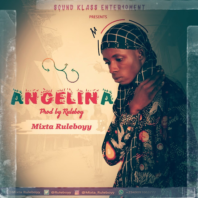 Ruleboyy — Angelina [New Song] - Mp3made.com.ng