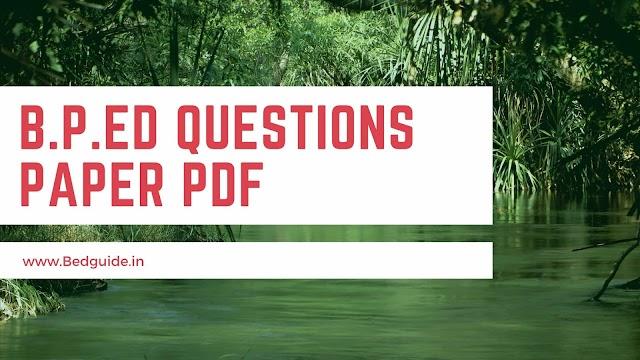 B.P.ED Entrance Exam Questions Paper PDF