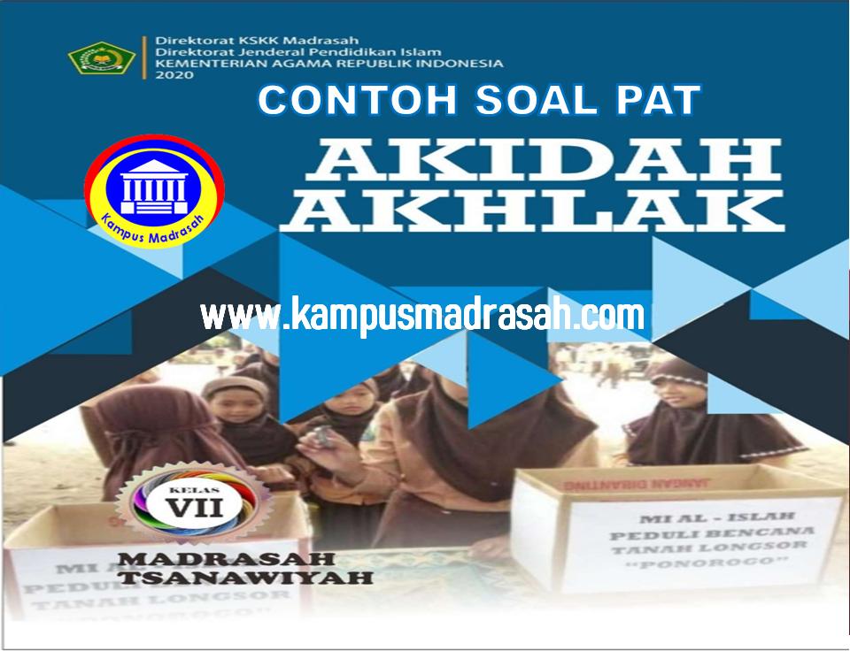 Soal PAT Akidah Akhlak Semester 2 Kelas 7 MTs
