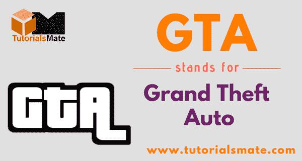 GTA Full Form