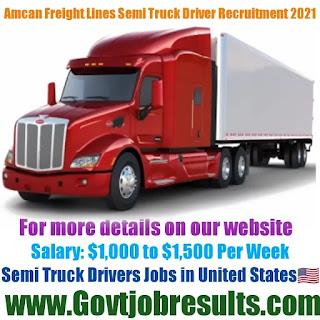 Amcan Freight Lines Semi Truck Driver Recruitment 2021-22