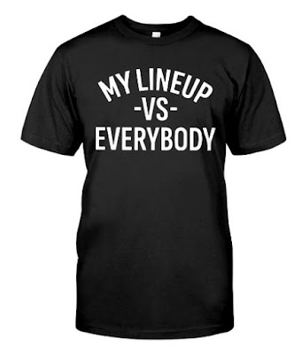 My Lineup vs Everybody T Shirts Hoodie Sweatshirt Sweater Tank Tops. GET IT HERE