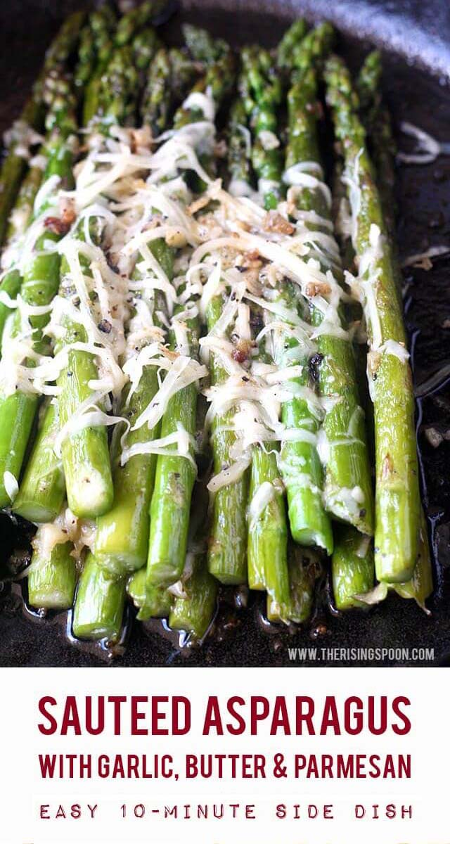 Sauteed Asparagus with Garlic, Butter & Parmesan | Learn how to make the best asparagus in only 10 minutes using a skillet (no need to turn on the oven). This quick & easy recipe will be your new favorite side dish for dinner or holidays!